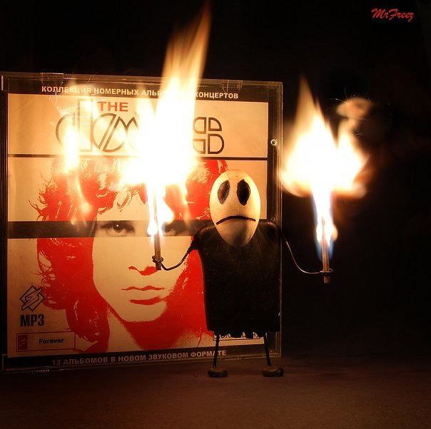 Come on baby, light my fire The Doors